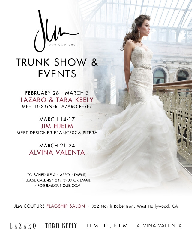 March Trunk Shows at JLM Boutique | JLM Couture